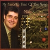 Mike Goudreau & Friends: My Favorite Time Of The Year