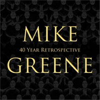 Mike Greene | 40 Year Retrospective