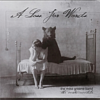 The Mike Greene Band | A Loss for Words