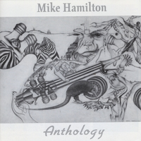 Mike Hamilton | Anthology