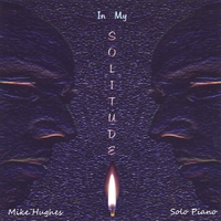 Mike Hughes | In My Solitude