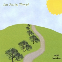 Mike Hutchens | Just Passing Through