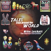 Mike Lockett, The Normal Storyteller | Tales from Around the World