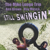 Mike Longo | Still Swingin'