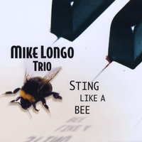 Mike Longo Trio | Sting Like A Bee