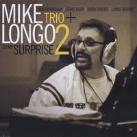 Mike Longo | To My Surprise
