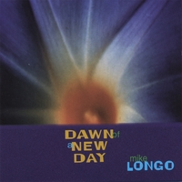 Mike Longo | Dawn Of A New Day