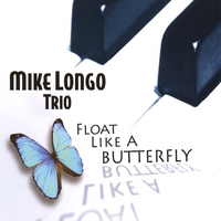Mike Longo | Float Like A Butterfly