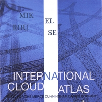 Mikel Rouse | International Cloud Atlas