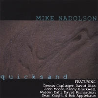 Mike Nadolson | Quicksand