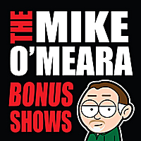 The Mike O'Meara Show | Bonus Show #24: Nov. 19, 2010
