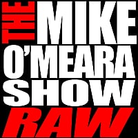 The Mike O'Meara Show | Raw, Vol. 2