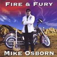 Mike Osborn | Fire & Fury