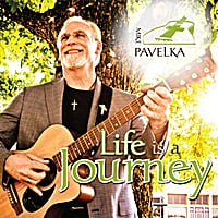 Mike Pavelka | Life Is a Journey