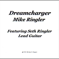 Mike Ringler | Dreamcharger - Single