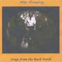 Mike Romeling | Songs from the Back Porch