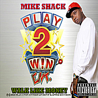 Mike Shack | Walk Like Money