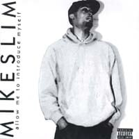 Mike Slim | Allow Me To Introduce Myself