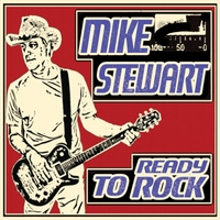Mike Stewart | Ready to Rock