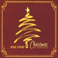 Mike Stone | Christmas in Tennessee Vol. 1