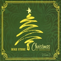 Mike Stone | Christmas In Tennessee, Vol. 2
