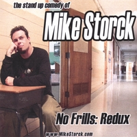 Mike Storck | No Frills Redux