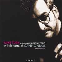 Mike Turk | A Little Taste Of Cannonball