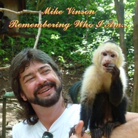 Mike Vinson | Remembering Who I Am
