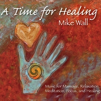 Mike Wall | A Time for Healing