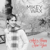 Mikey Wax | And a Happy New Year