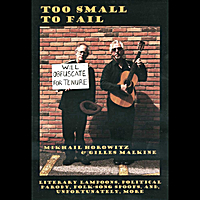 Mikhail Horowitz & Gilles Malkine | Too Small To Fail
