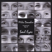 Miles Donahue | Standards, Vol. 5 (Soul Eyes) CANCELLED