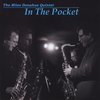 The Miles Donahue Quintet | In the Pocket