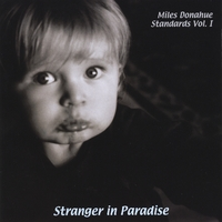 Miles Donahue | Miles Donahue Standards, Vol. 1