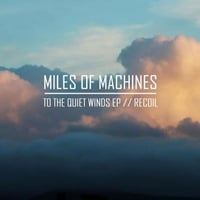 Miles of Machines | Recoil