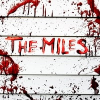The Miles | Blood On My Blazer