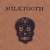 Milktooth: Halloween in Santa Ana