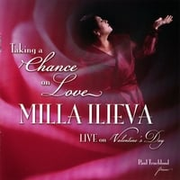 Milla Ilieva | Taking A Chance On Love