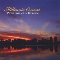 Millennia Consort | Pictures of a New Beginning