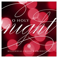 Millennial Choirs & Orchestras, Brandon Stewart & Brett Stewart | O Holy Night