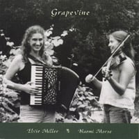 Elvie Miller and Naomi Morse | Grapevine