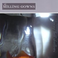 The Milling Gowns | Diving Bell Shallows