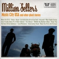 Million Sellers | Music City U.S.A. and Other Ghost Stories
