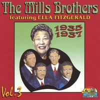 The Mills Brothers featuring Ella Fitzgerald | Vol.3 1935-1937