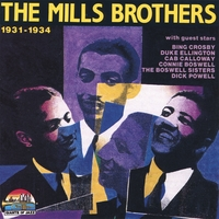 The Mills Brothers | 1931-1934