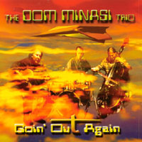 Dom Minasi | Goin' Out Again