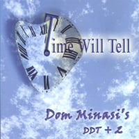 Dom Minasi | Time Will Tell
