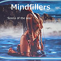 Mindfillers | Sirens of the Sea