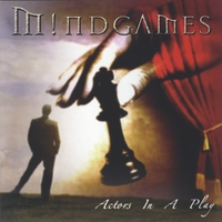 Mindgames | Actors In A Play