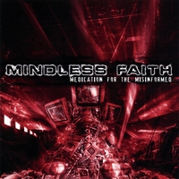 Mindless Faith | Medication for the Misinformed